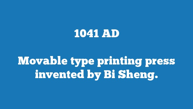 Movable type printing press invented by Bi Sheng.