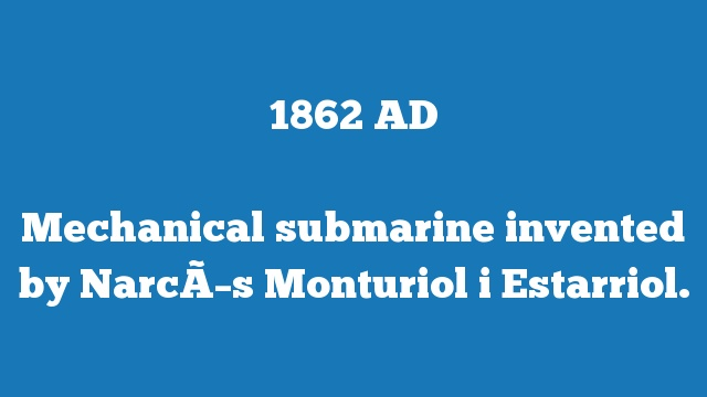 Mechanical submarine invented by Narcís Monturiol i Estarriol.