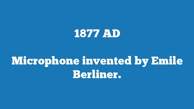 Microphone invented by Emile Berliner.