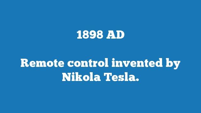 Remote control invented by Nikola Tesla.