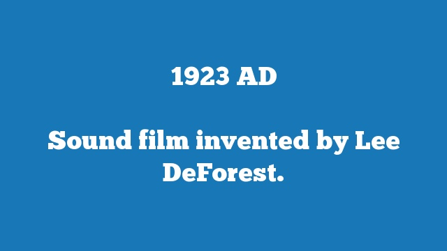 Sound film invented by Lee DeForest.