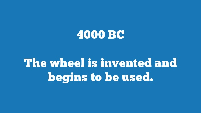 The wheel is invented and begins to be used.