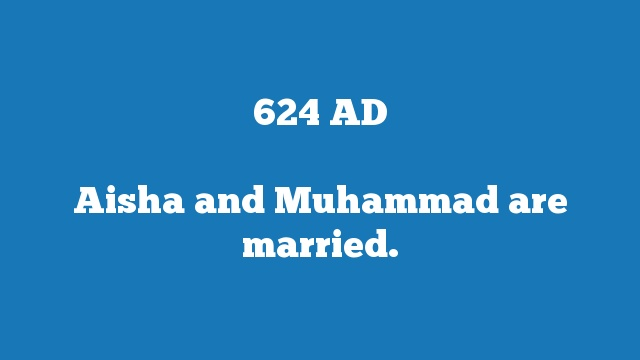 Aisha and Muhammad are married.