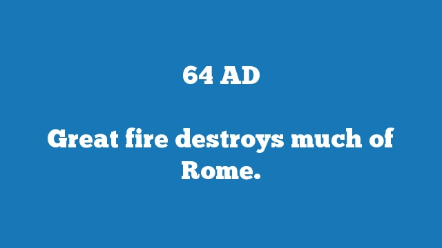 Great fire destroys much of Rome.