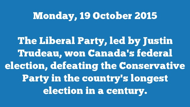 The Liberal Party, led by Justin Trudeau, won Canada's federal election, defeating the Conservative Party in the country's longest election in a century.
