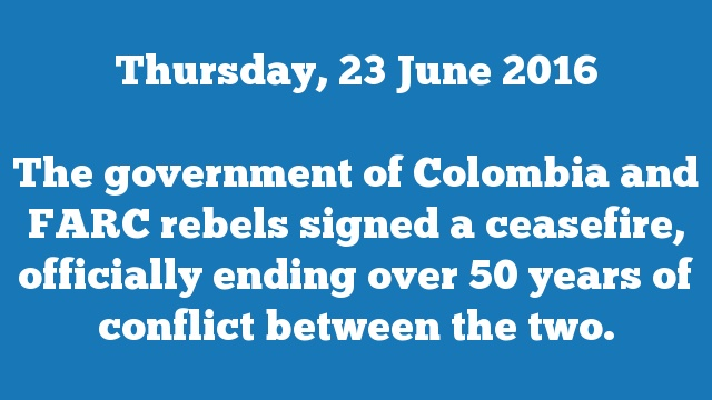 The government of Colombia and FARC rebels signed a ceasefire, officially ending over 50 years of conflict between the two.