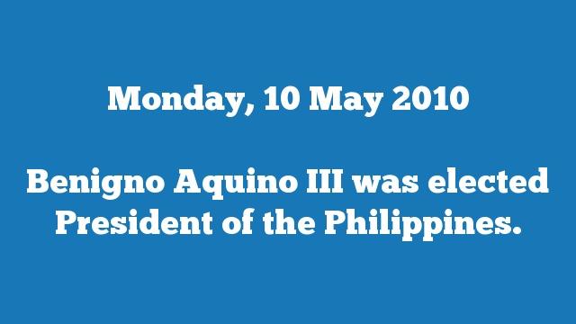 Benigno Aquino III was elected President of the Philippines.